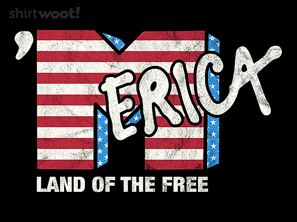 Woot!: Merica- Land of the Free