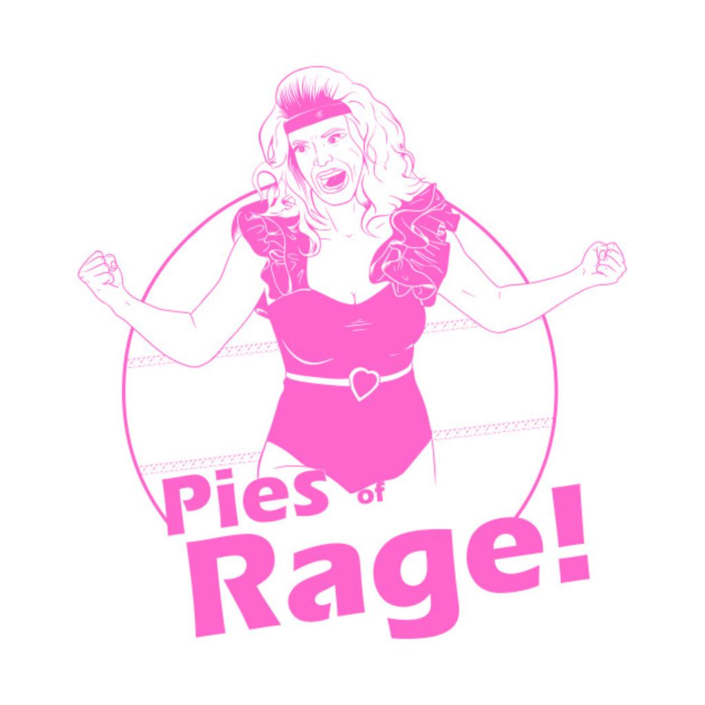 TeePublic: Pies of Rage!