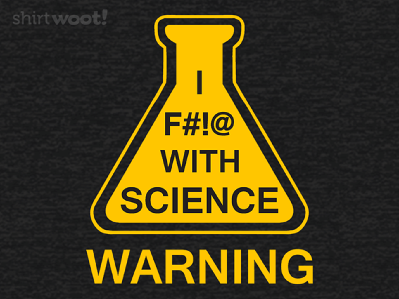 Woot!: Science Warning