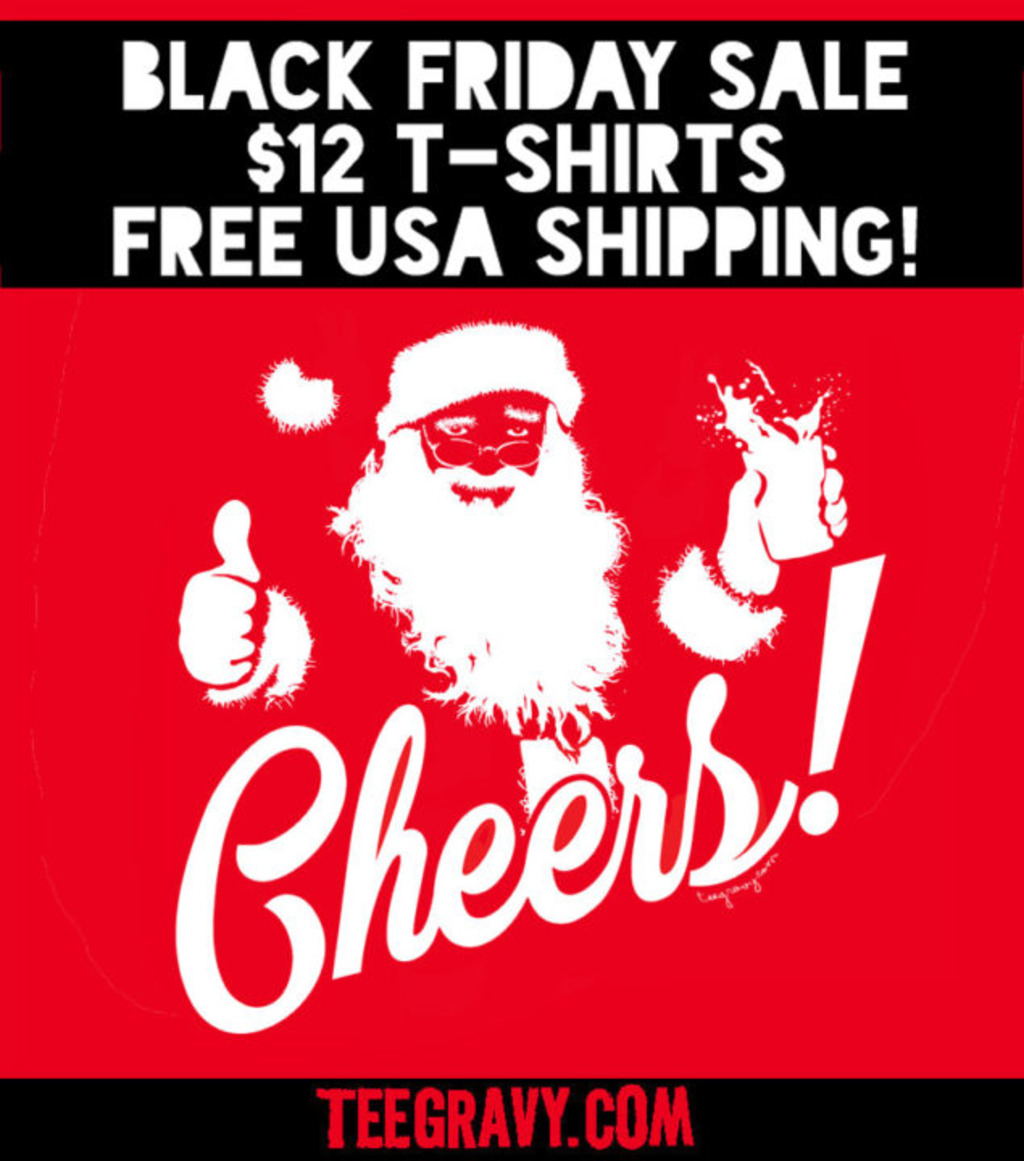 Tee Gravy: BLACK FRIDAY DISCOUNT CHEERS