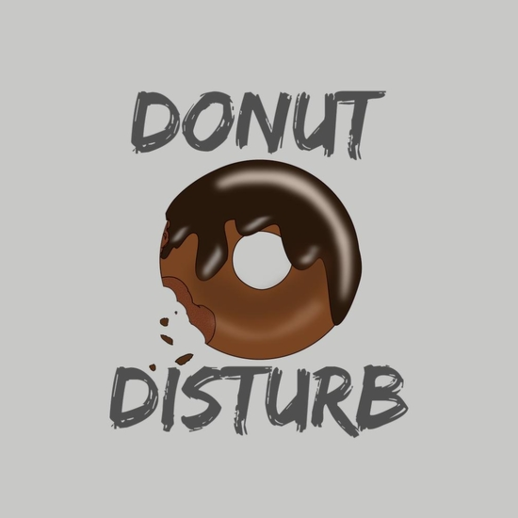 BustedTees: Donut Disturb, Funny word play