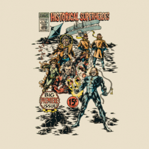 BustedTees: Historical Superheroes