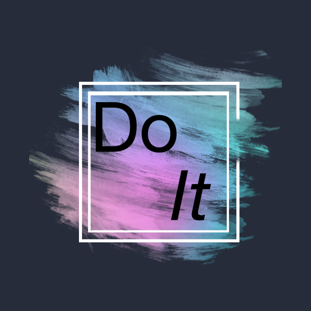 TeePublic: T-shert DO IT