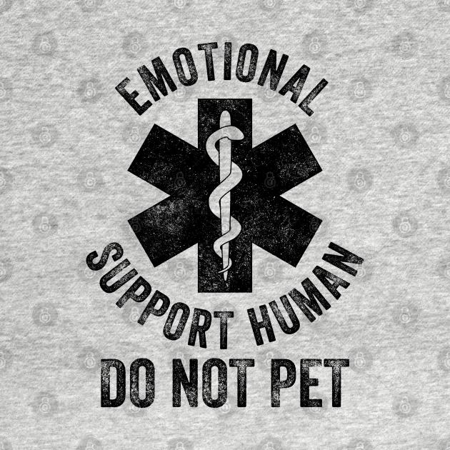 TeePublic: Emotional Support Human DO NOT PET