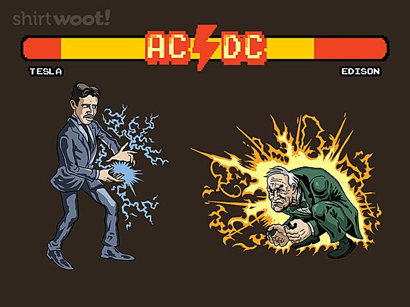 Woot!: AC vs DC