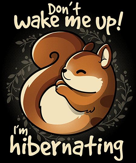 Qwertee: I'm hibernating