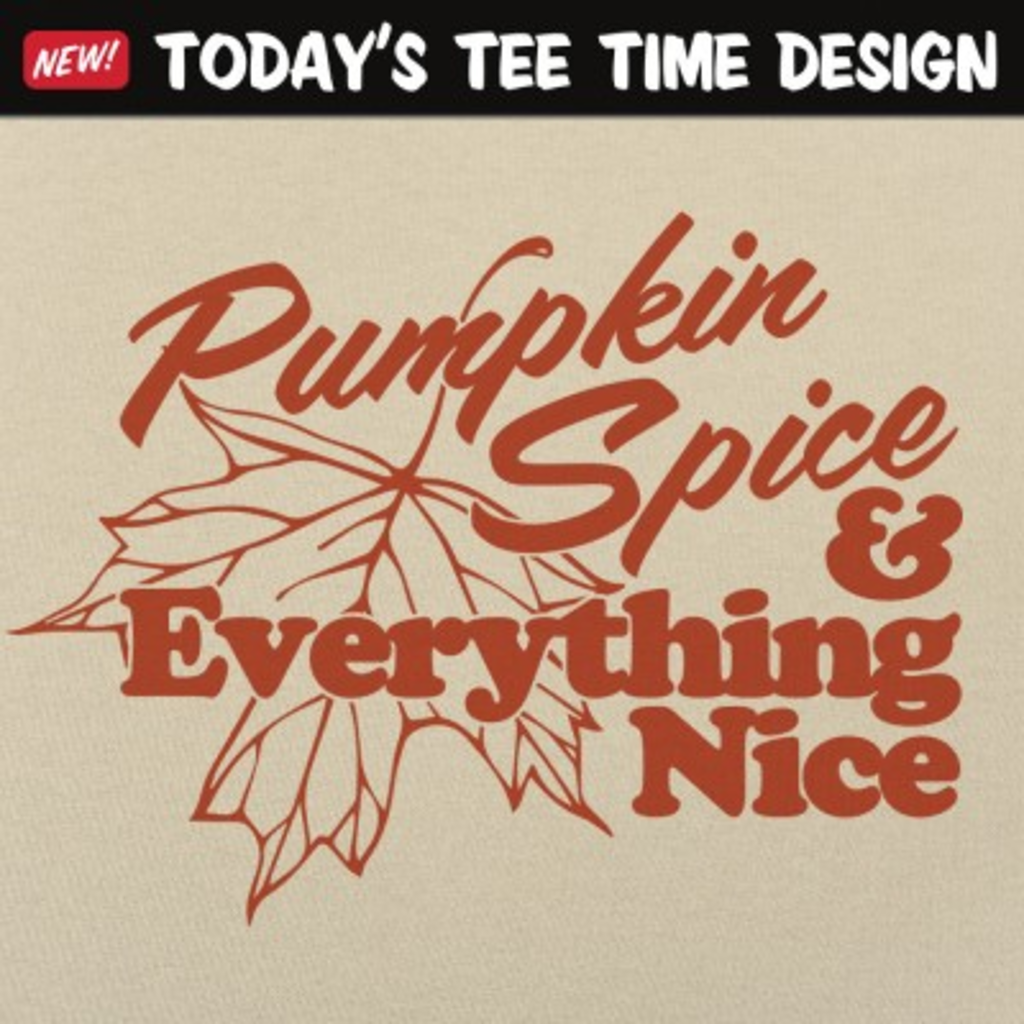 6 Dollar Shirts: Pumpkin Spice