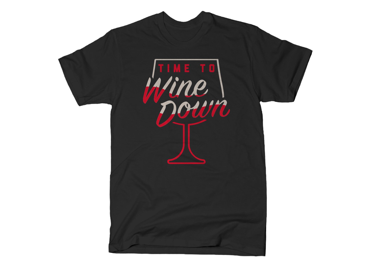 SnorgTees: Time To Wine Down