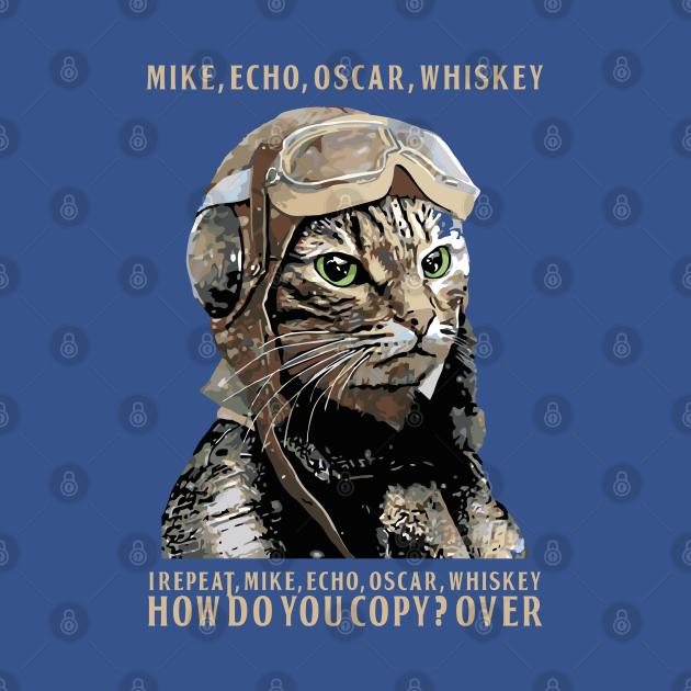 TeePublic: M.E.O.W. Mike Echo Oscar Whiskey