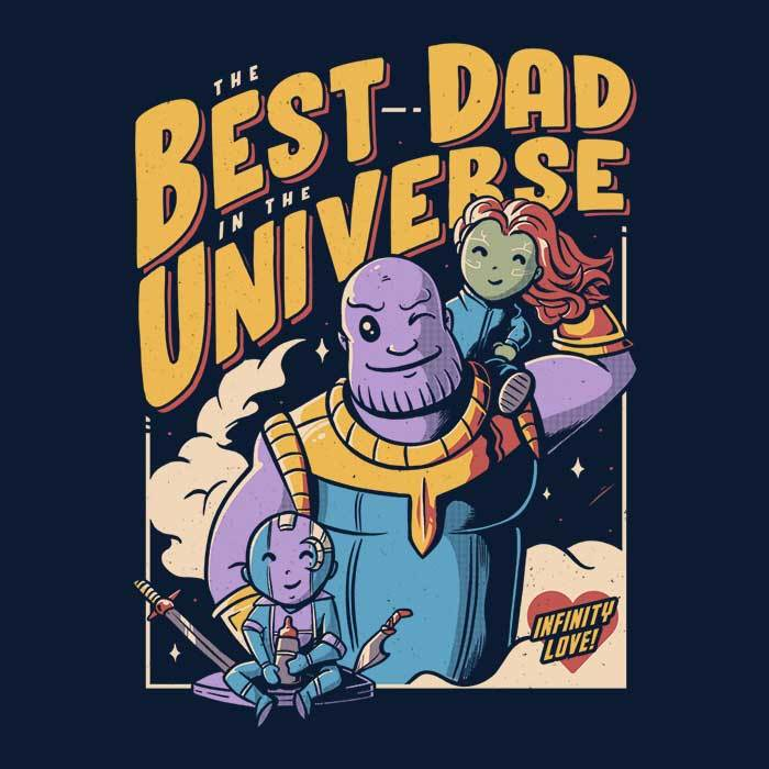 Once Upon a Tee: Best Dad in the Universe