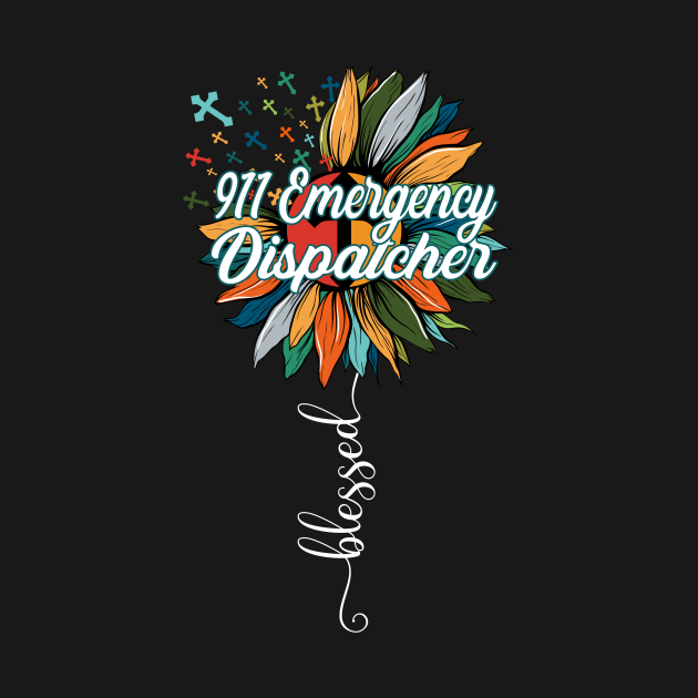 TeePublic: Blessed 911 Emergency Dispatcher
