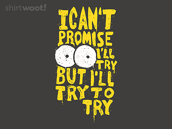 Woot!: Try to Try