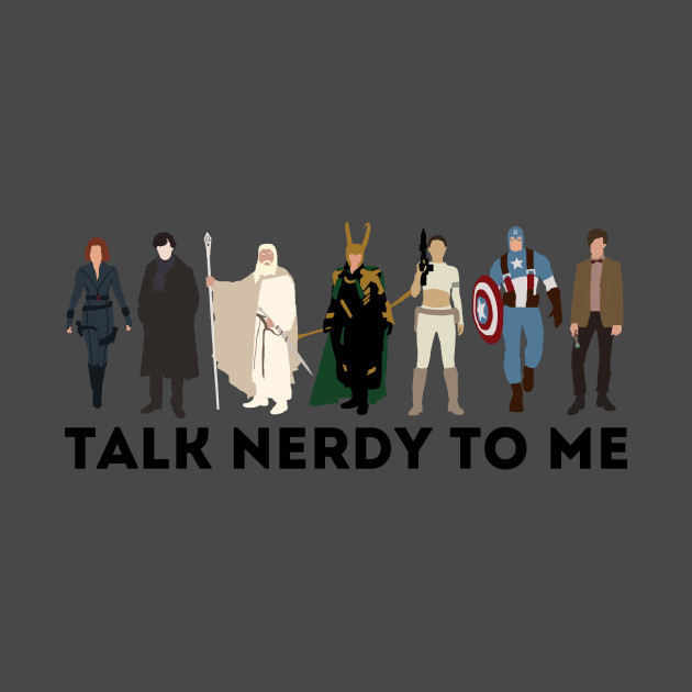 TeePublic: Talk Nerdy to Me Fandom Tee
