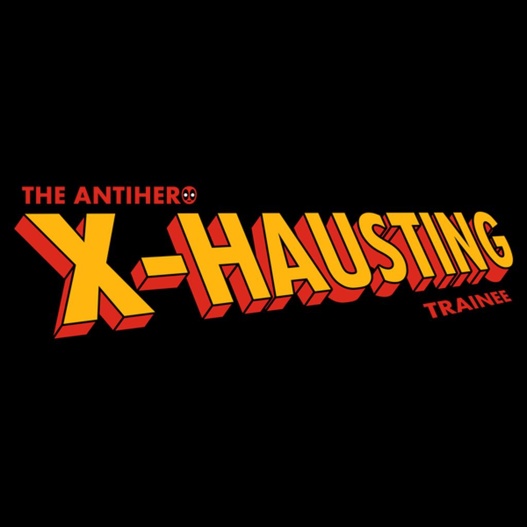 NeatoShop: The Antihero X-Hausting Trainee