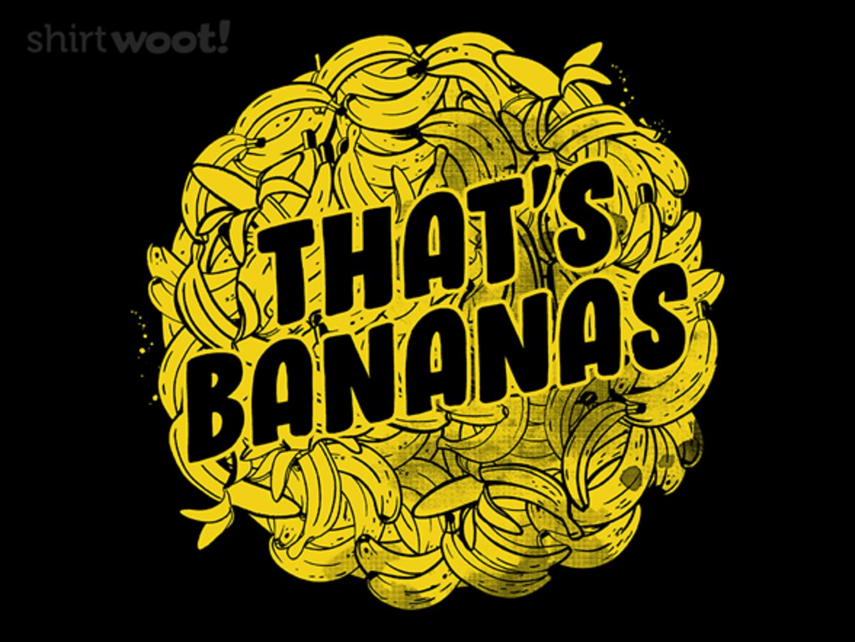 Woot!: That's Bananas