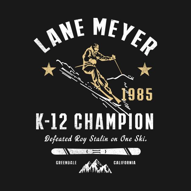 TeePublic: Lane meyer k-12 champion