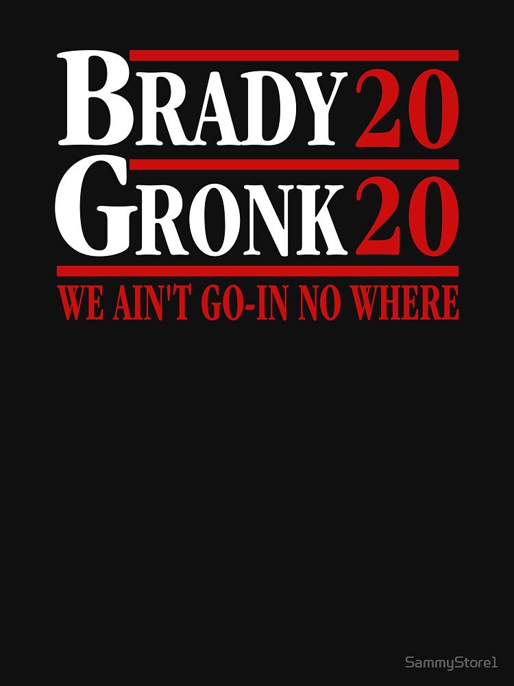 RedBubble: Brady Gronk 2020
