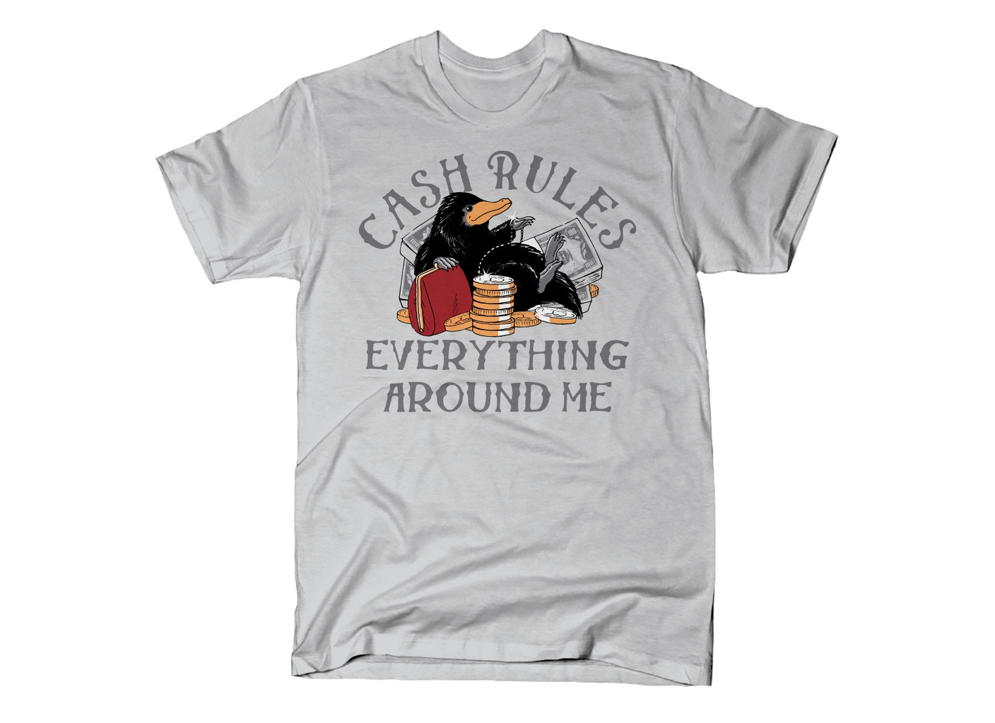 SnorgTees: Cash Rules Everything Around Me
