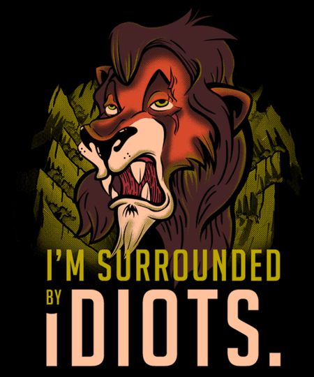 Qwertee: Surrounded by idiots