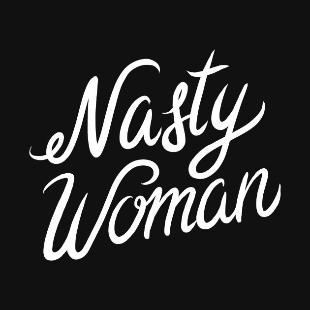 TeePublic: Nasty Woman