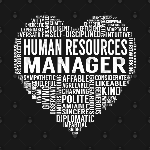 TeePublic: Human Resources Manager Heart