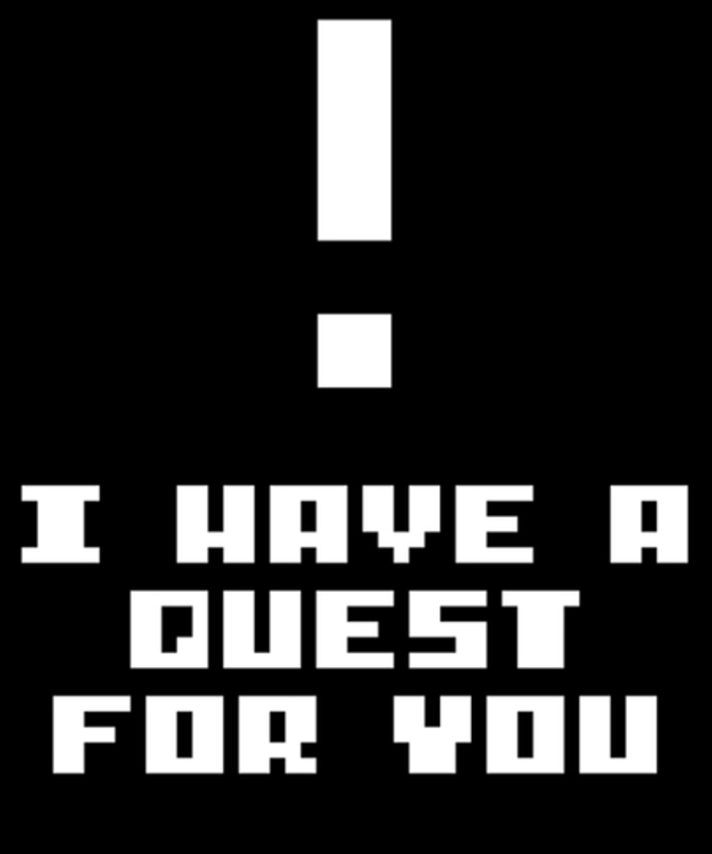 Qwertee: I have a quest for you