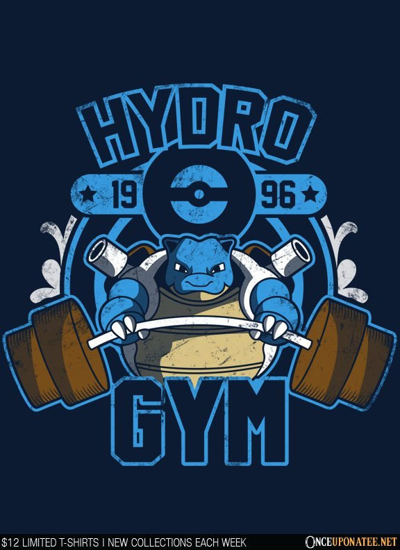 Once Upon a Tee: Hydro Gym