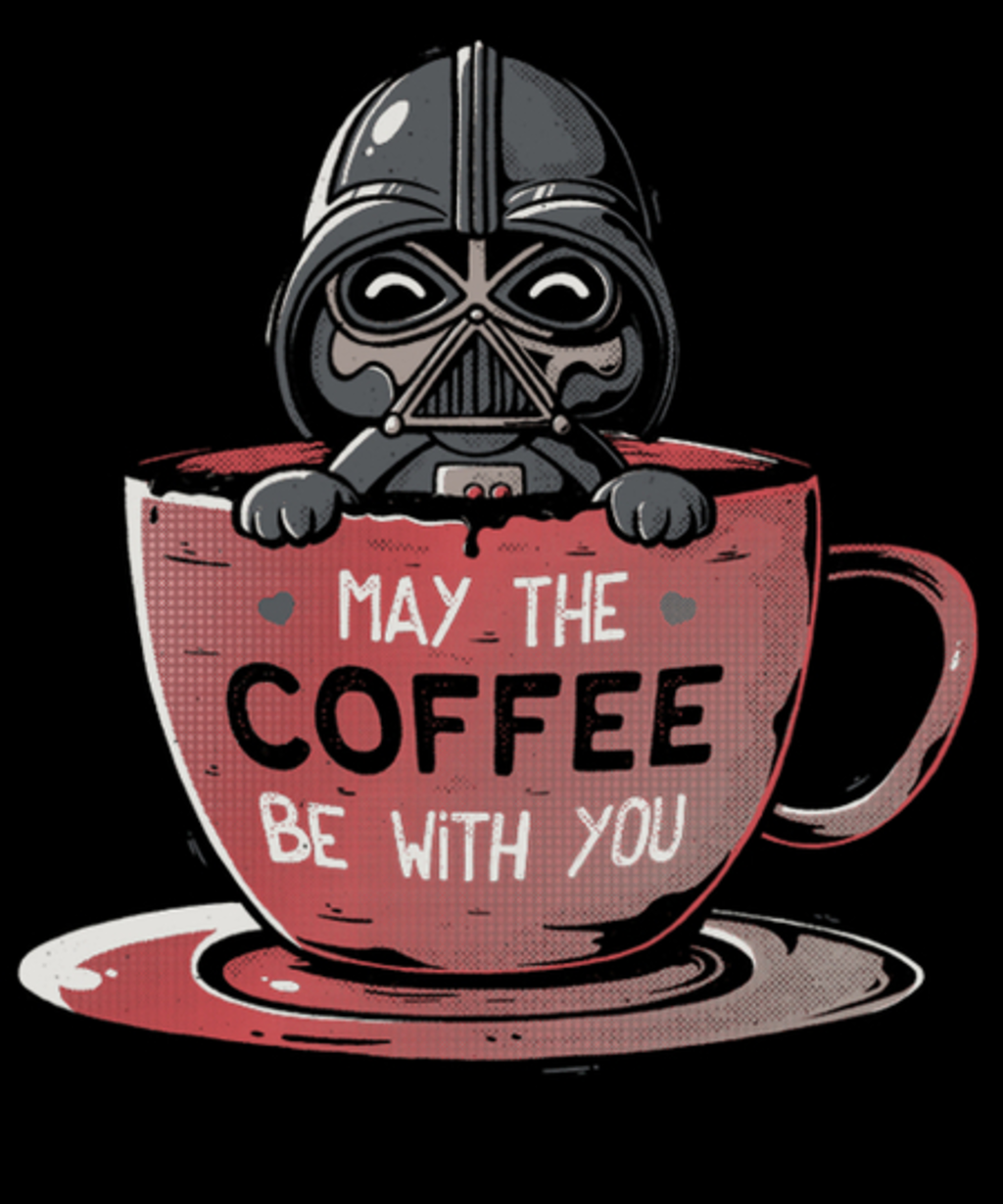 Qwertee: May the Coffee Be With You