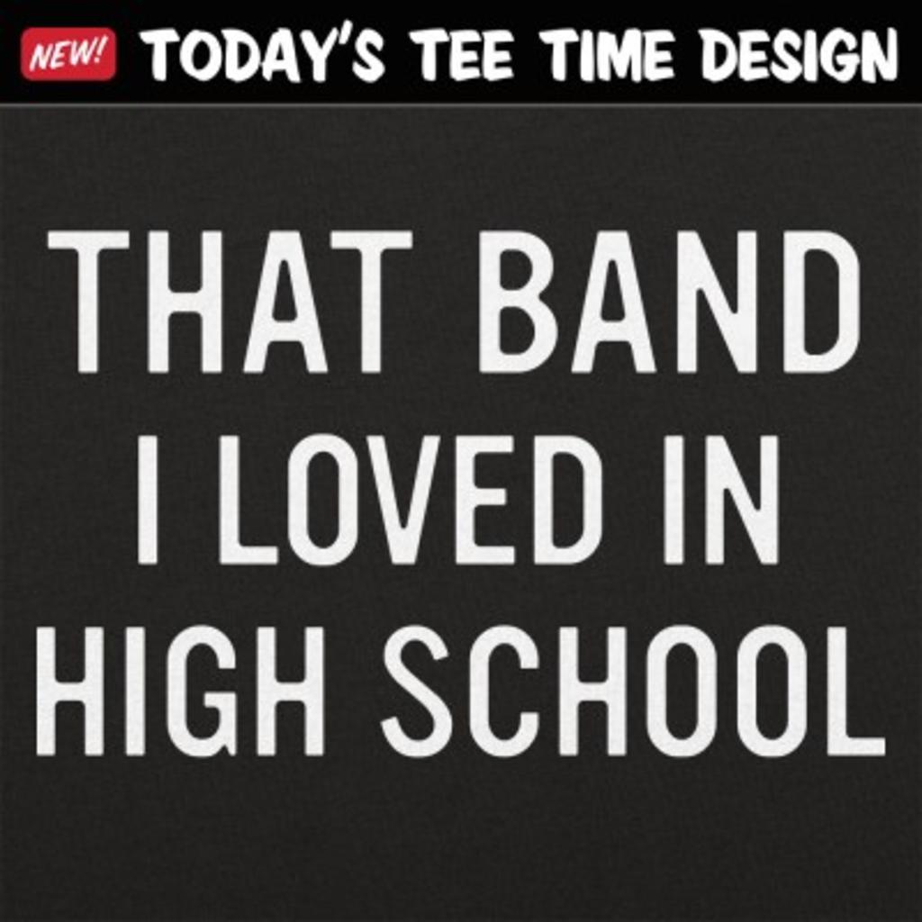 6 Dollar Shirts: That Band I Loved