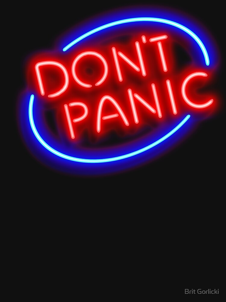 """RedBubble: Hitchhiker's Guide - """"Don't Panic"""" Neon Sign"""