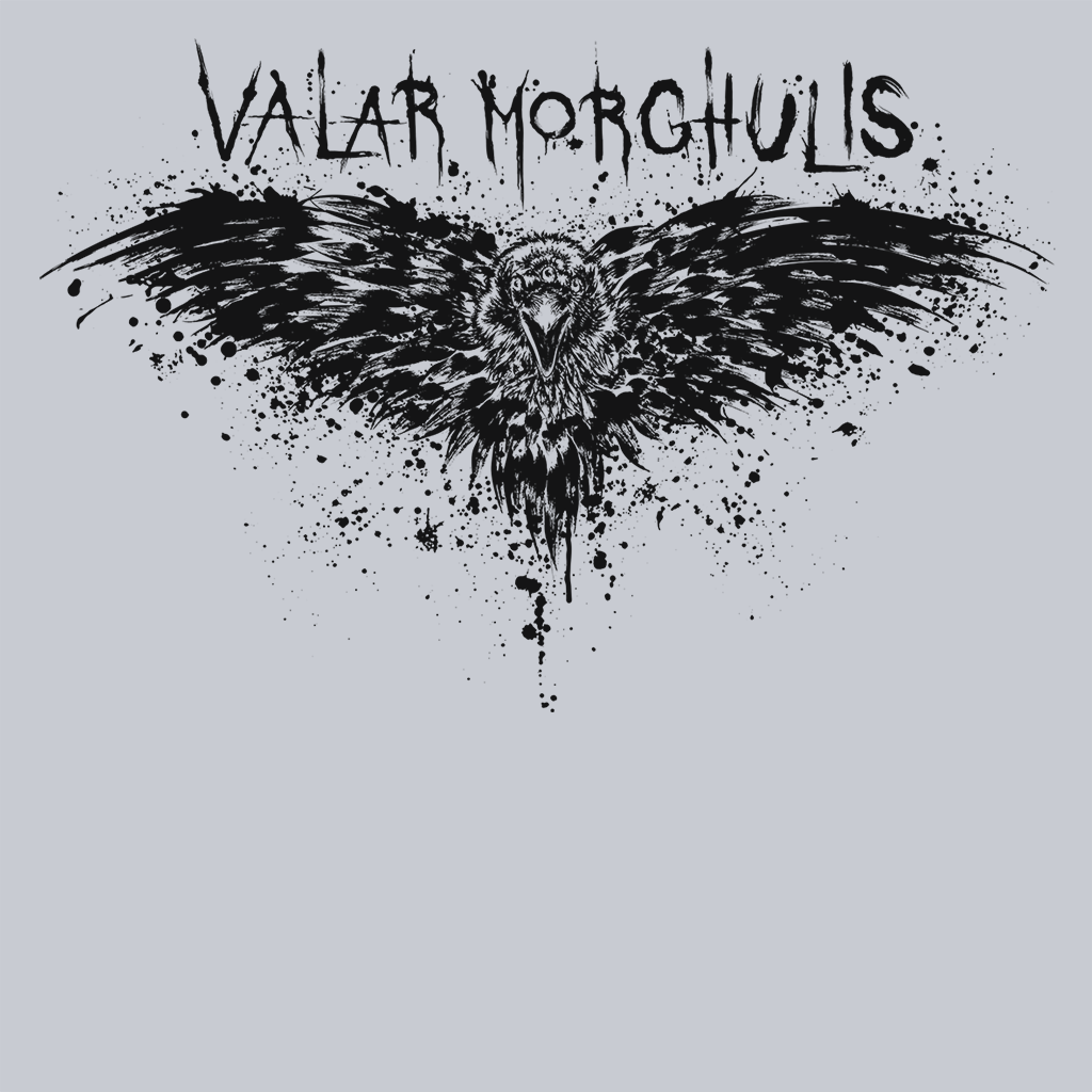 Pop-Up Tee: Valar Morghulis