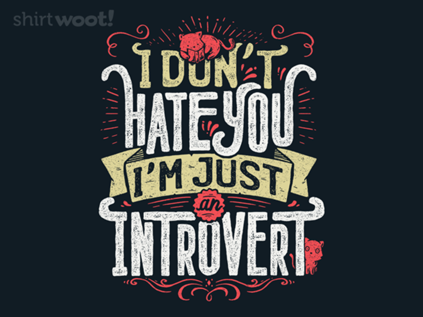 Woot!: I Don't Hate You