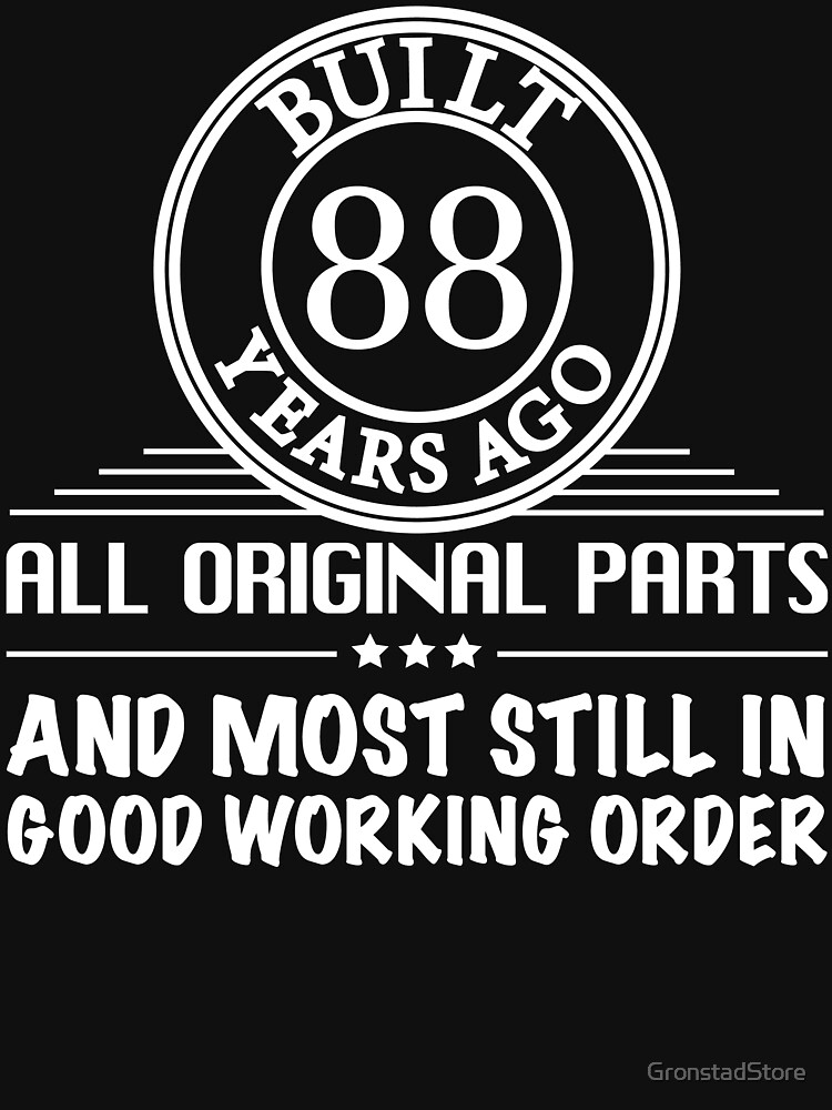 RedBubble: Built 88 years ago. All original parts, and most of them in good working order