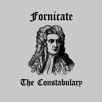 BustedTees: Fornicate The Constabulary