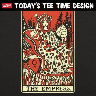 6 Dollar Shirts: Tarot Empress