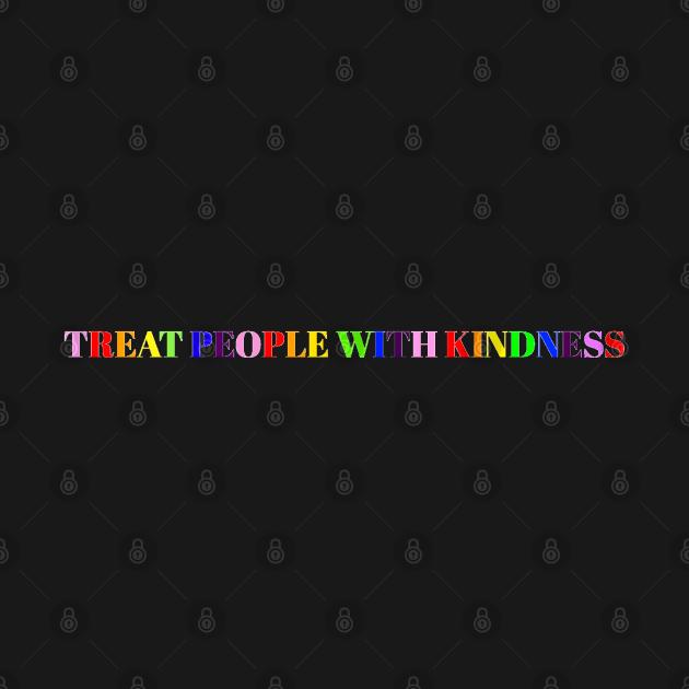 TeePublic: Treat people with kindness rainbow