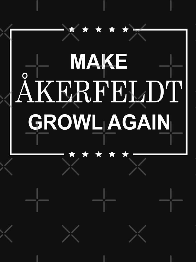 RedBubble: Make Åkerfeldt Growl Again