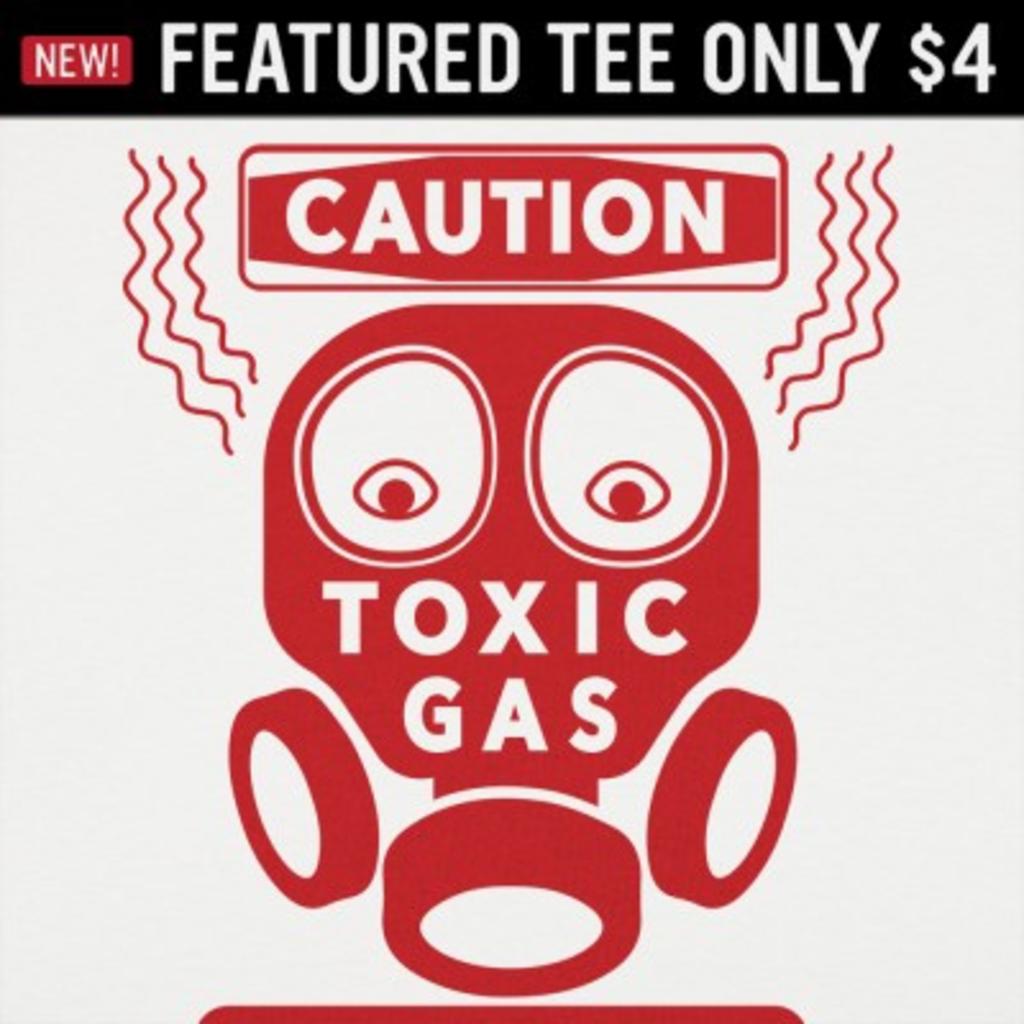 6 Dollar Shirts: Toxic Gas