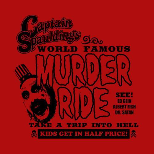Five Finger Tees: Captain Spauldings Murder Ride T-Shirt