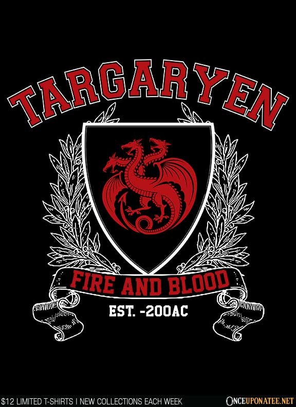 Once Upon a Tee: Targaryen University