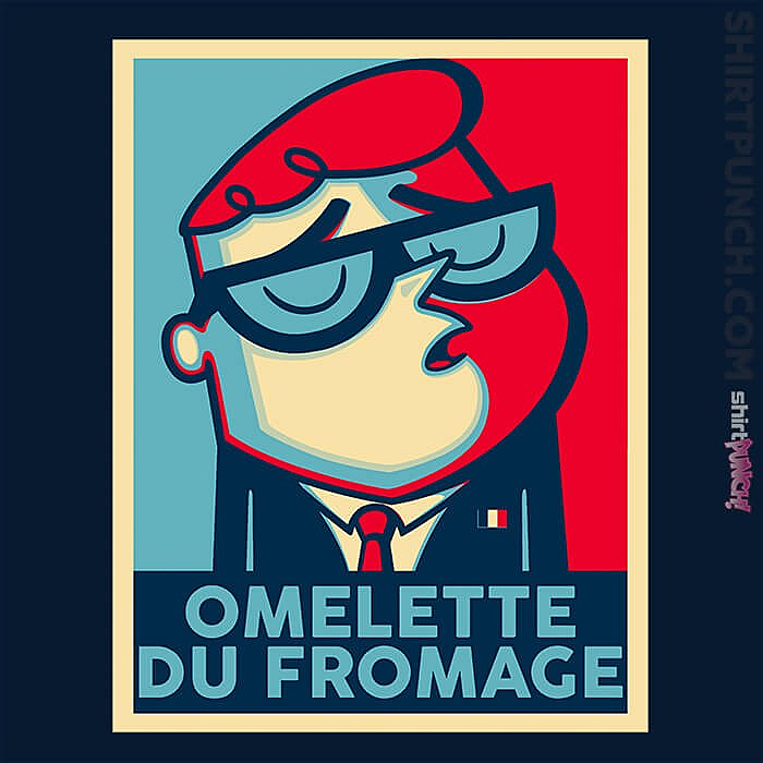 ShirtPunch: Omelette Du Fromage