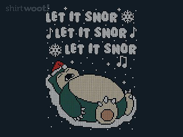 Woot!: Let It Snor!