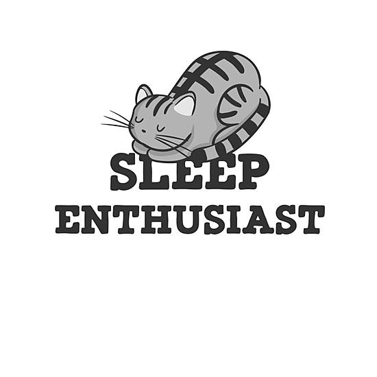 BustedTees: Sleep Enthusiast