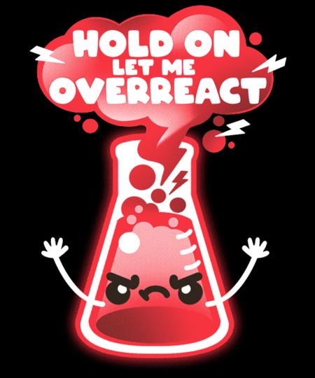 Qwertee: Overreaction