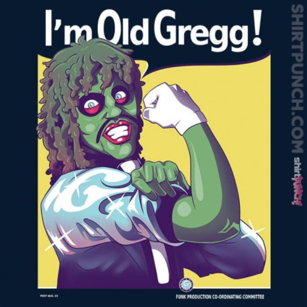 ShirtPunch: I'm Old Gregg