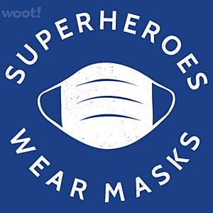 Woot!: Superheroes Wear Masks