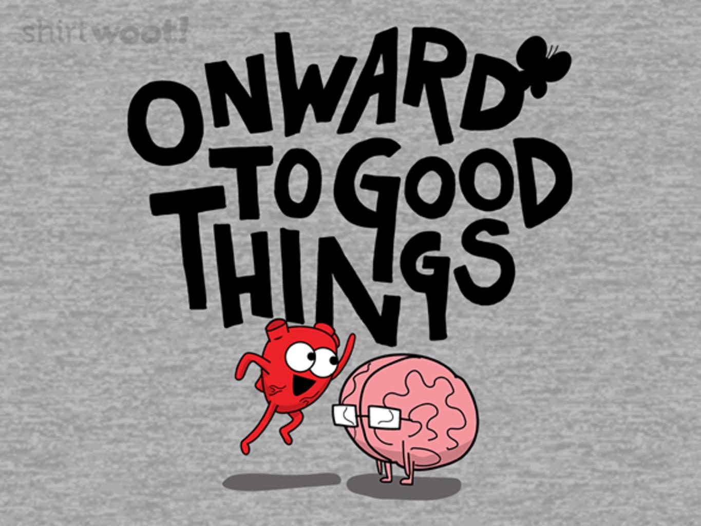 Woot!: Onward to Good Things