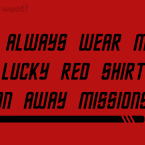 Woot!: Away Mission Superstitions