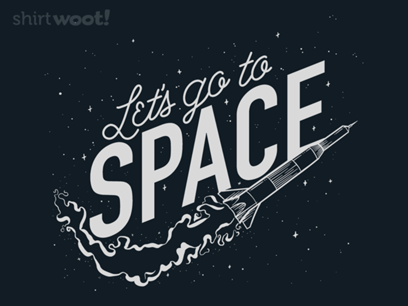 Woot!: Let's go to SPACE