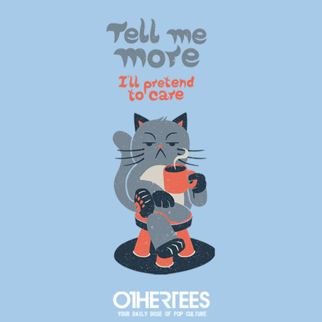 OtherTees: Tell Me More